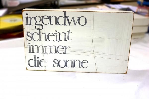 Indra Ohlemutz: irgendwo scheint immer die sonne (25 x 15 cm)