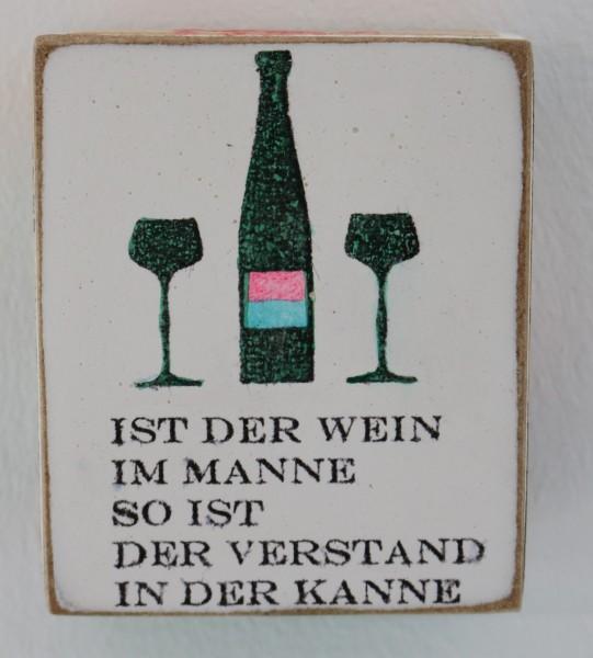 Kati Elm | ist der Wein im Manne so ist der Verstand in der Kanne (Mini)