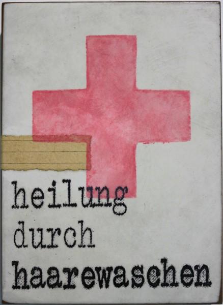 Jan M. Petersen: heilung durch haarewaschen, 2018, signiert