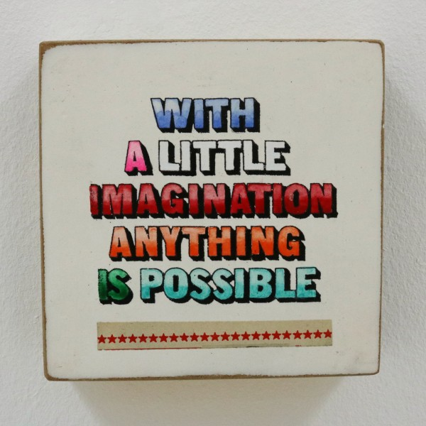Kati Elm: with a little imagination anything is possible, 2018
