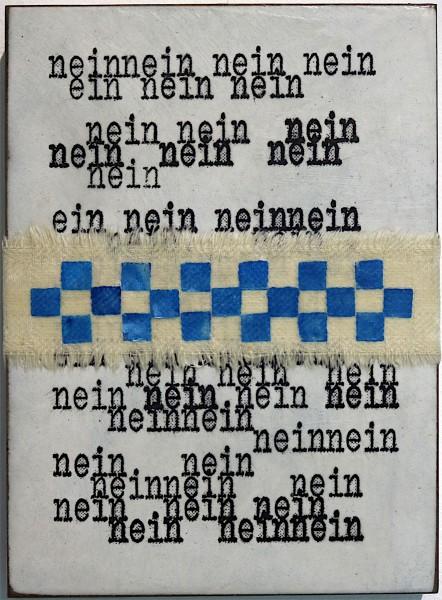 Jan M. Petersen: neinneinneinnein, 2018, signiert