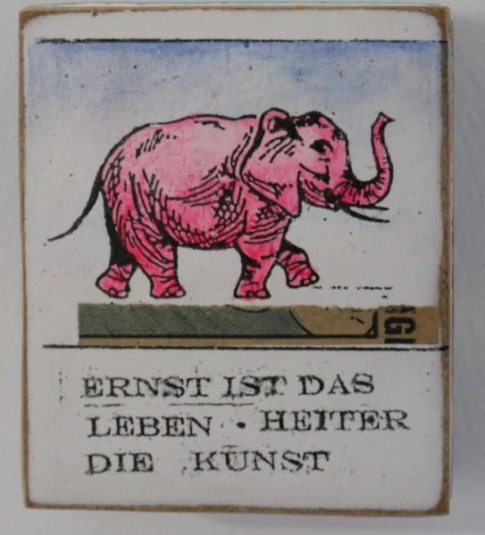 Kati elm | Ernst ist das Leben - Heiter die Kunst (Elephant) (Mini)