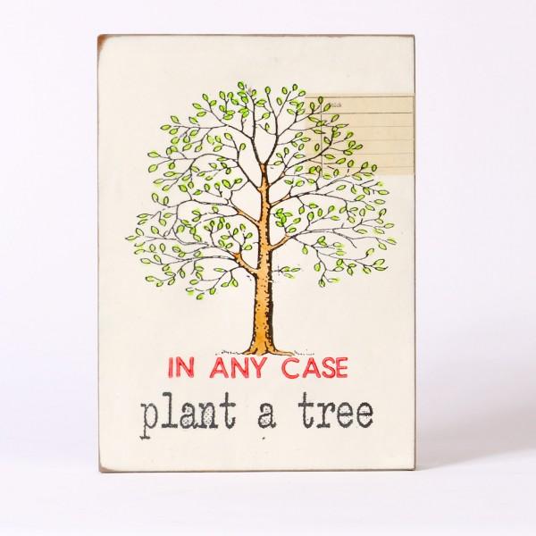 Jan M. Petersen   In any Case - Plant a Tree
