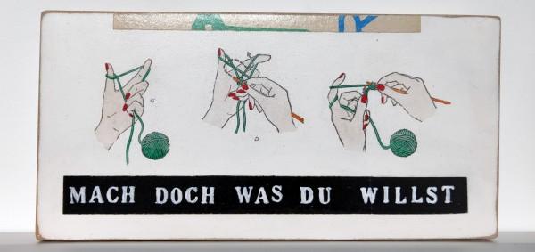 Kati Elm: MACH DOCH WAS DU WILLST - Hände/Stricken