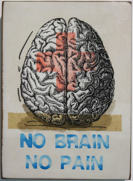 Jan M. Petersen: No Brain no Pain, 2018, signiert
