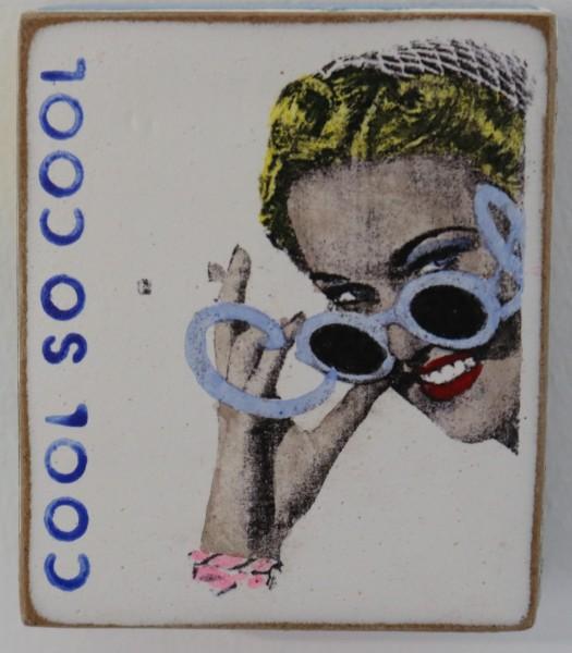 Kati Elm | cool so cool (Frau mit Sonnenbrille) (Mini)