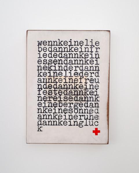 Jan M. Petersen: wennkeineliebedannkeinfriededann..., 2020