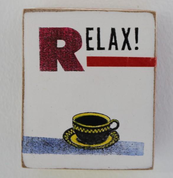 Kati Elm | RELAX! (Tasse) (Mini)