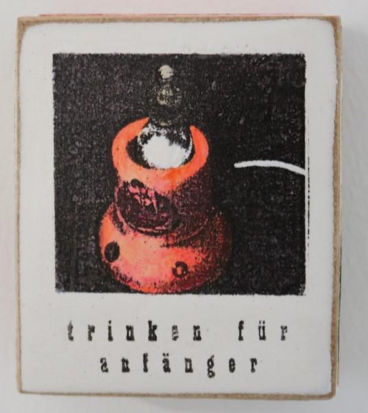 Kati Elm | trinken für Anfänger (Mini)